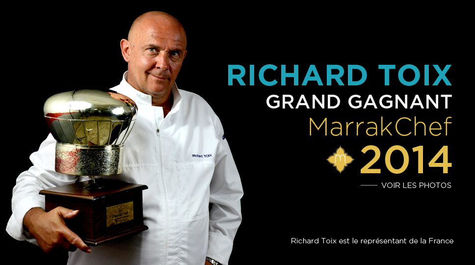 RICHARD TOIX grand gagnant Marrakchef 2014